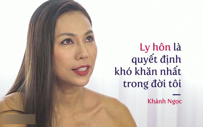 Cú sốc đau đớn suốt 4 năm ly hôn của Khánh Ngọc: Ly dị, tôi mất trắng, suy sụp hoàn toàn