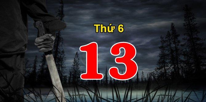Thứ 6 ngày 13 là ngày gì? Những việc không nên làm vào thứ sáu ngày 13