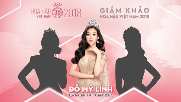 Cư dân mạng tranh cãi khi Đỗ Mỹ Linh ngồi ghế BGK Hoa hậu Việt Nam 2018