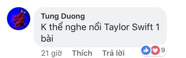 Chê giọng hát Taylor Swift, Tùng Dương nhận vô số gạch đá của cư dân mạng