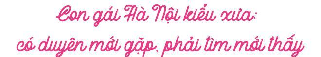 Con gái Hà thành và những quy tắc nghiêm khắc: Đi nhẹ nói khẽ, ăn chuối phải bẻ đôi