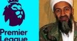 Tân binh Ngoại hạng Anh bị tố vay tiền của gia đình trùm khủng bố Osama Bin Laden